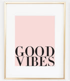 Good Vibes Art | Good Vibes Quote | Typography Print