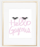 Hello Gorgeous Eyelashes Print | Eyelash Wall Art