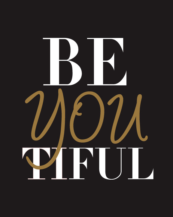 Beyoutiful Print | Chic Poster