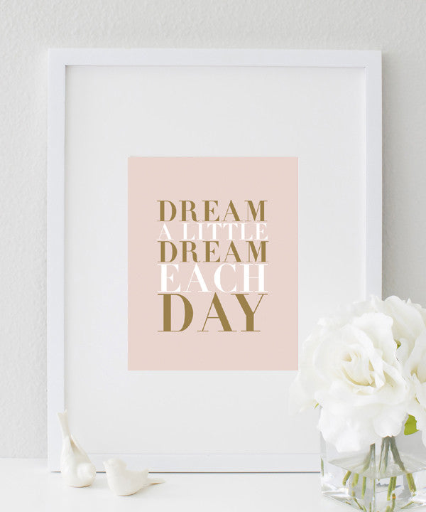 Dream A Little Dream Each Day Poster | Nursery Decor Idea