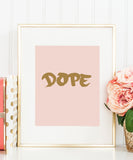 Dope Poster | Fashion Quote