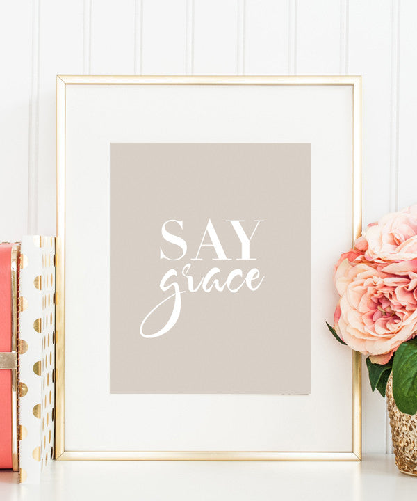 Say Grace Artwork | Kitchen Print | Typography Art