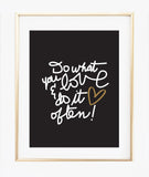 Do What You Love (black) print