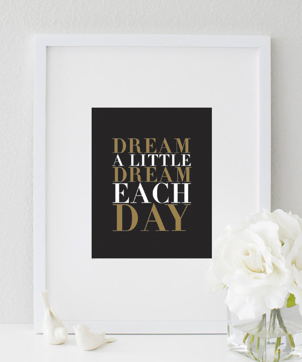 Dream A Little Dream Each Day Quote | Bedroom Decor Idea