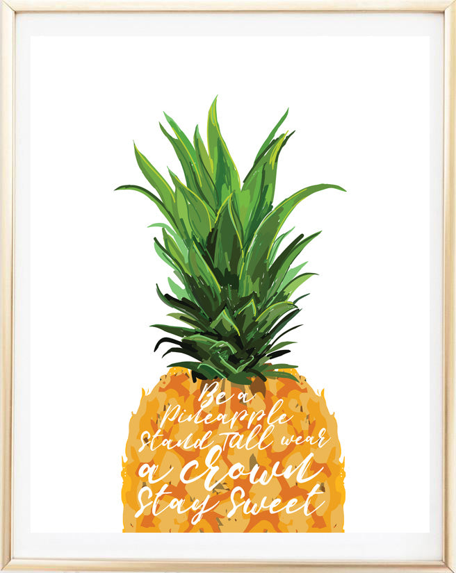 Pineapple Quote Print