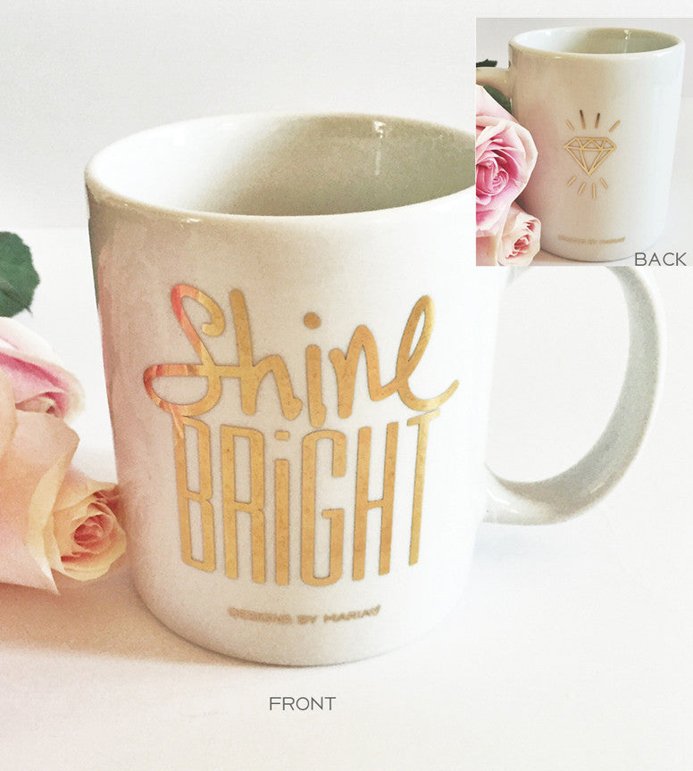 22K Gold Shine Bright Mug