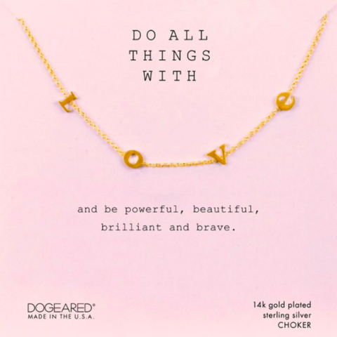 DOGEARED - do all things with l-o-v-e letter short necklace