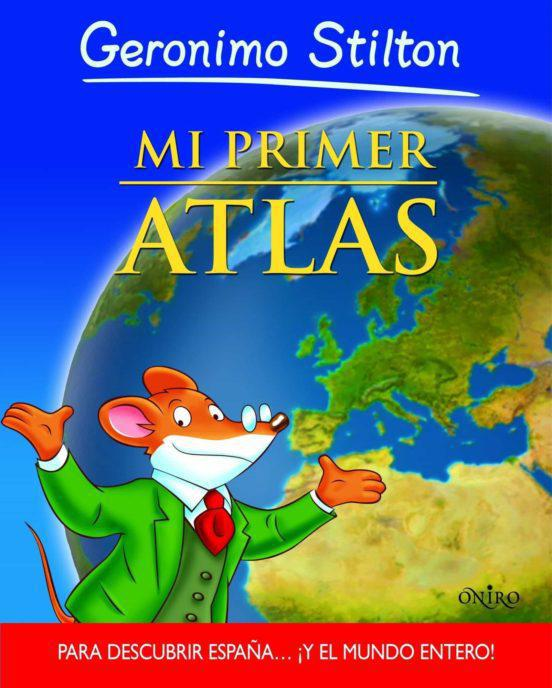 Mi Primer Atlas - Geronimo Stilton