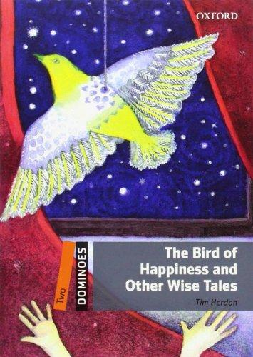 Dominoes Two: The Bird of Happiness and Other Wise Tales