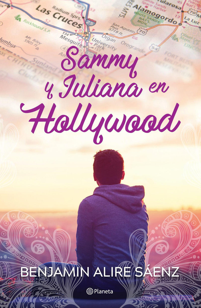 Sammy y Juliana en Hollywood - Benjamin Alire Saenz