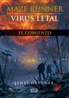 Maze Runner 4 Virus Letal - James Dashner
