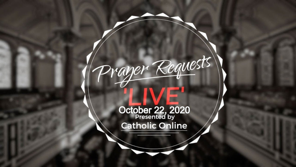 Prayer Requests Live for Thursday, October 22nd, 2020 HD