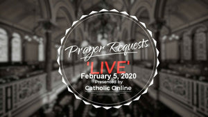 Prayer Requests Live for Wednesday, February 5th 2020 HD
