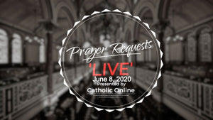 Prayer Requests Live for Monday, June 8th, 2020 HD