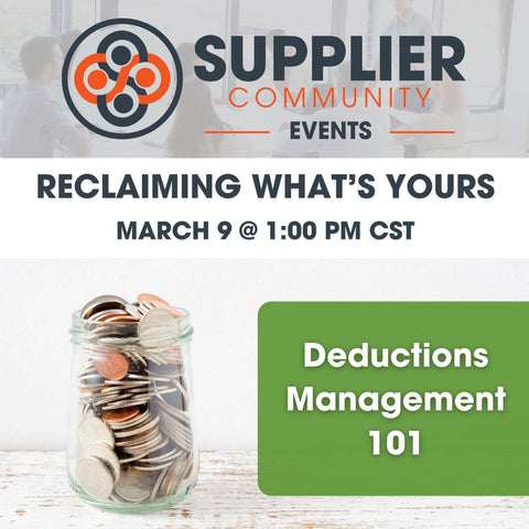 Reclaiming What's Yours: Deductions Management 101