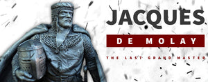 Jacques de Molay : The Last Grand Master