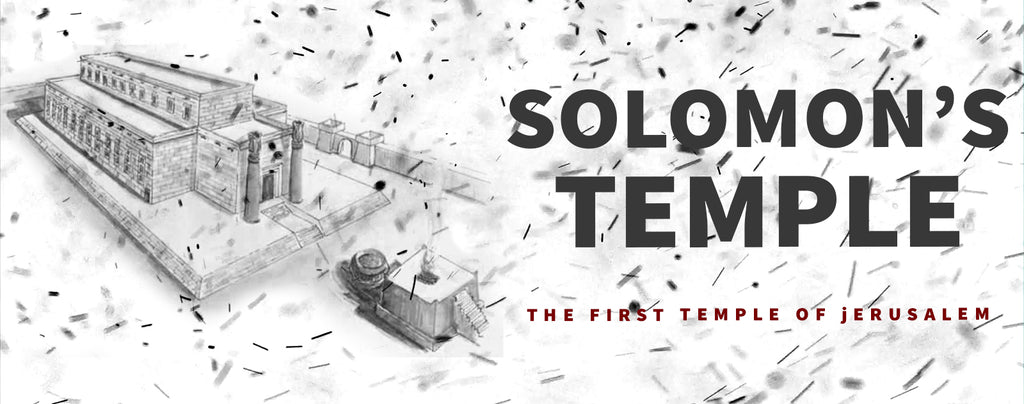 The Solomon's Temple : First Temple of Jerusalem