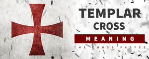 Templar Cross Meaning : The Cross Pattée