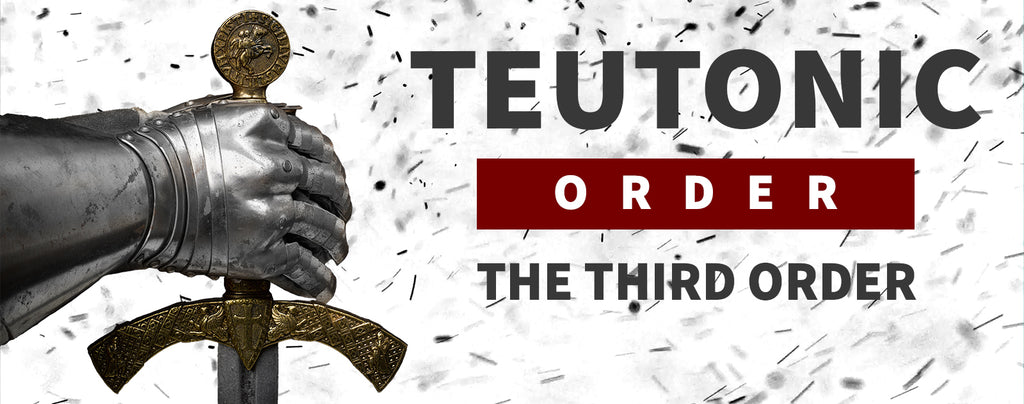 Teutonic Order : The Third Order