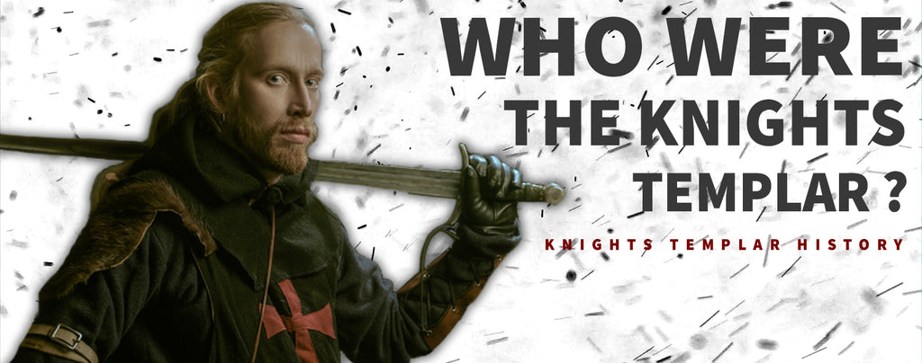 Who were the Knights Templar ?