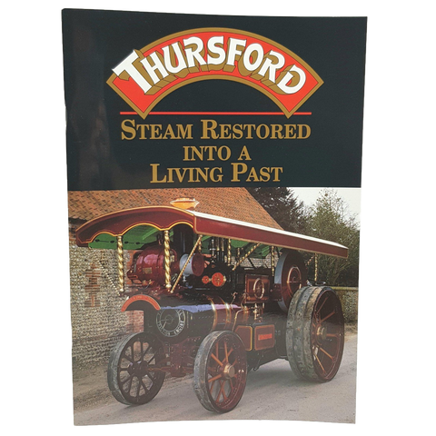 Brochure Thursford Steam Restored into a Living Past-Brochure-Thursford Enterprises Ltd.-Thursford Enterprises Ltd.