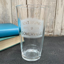 Load image into Gallery viewer, Entering Somerville 16oz Pint Glass