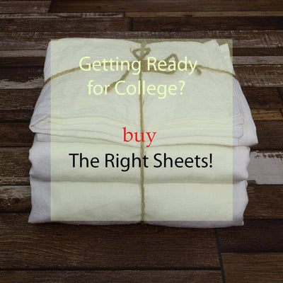 Getting Ready for College? Buy the Right Sheets!