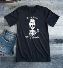Load image into Gallery viewer, Dead Inside But Caffeinated Tee