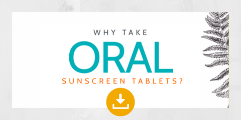 Why take oral sunscreen tablets