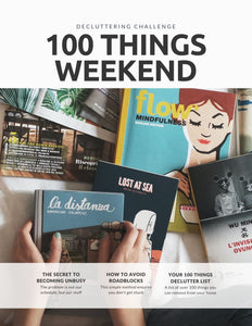 "De-crapify Your World: ""100 Things"" Weekend Workbook"