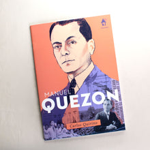 Load image into Gallery viewer, MANUEL QUEZON, The Great Lives Series