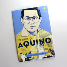 Load image into Gallery viewer, BENIGNO AQUINO, The Great Lives Series