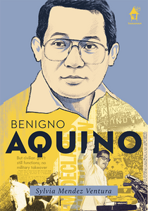 BENIGNO AQUINO, The Great Lives Series