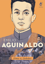 Load image into Gallery viewer, EMILIO AGUINALDO, The Great Lives Series
