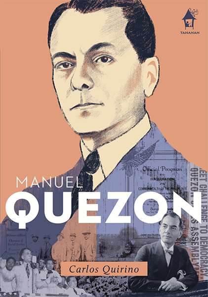 MANUEL QUEZON, The Great Lives Series