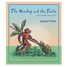 Load image into Gallery viewer, THE MONKEY AND THE TURTLE: A Philippine Folk Tale