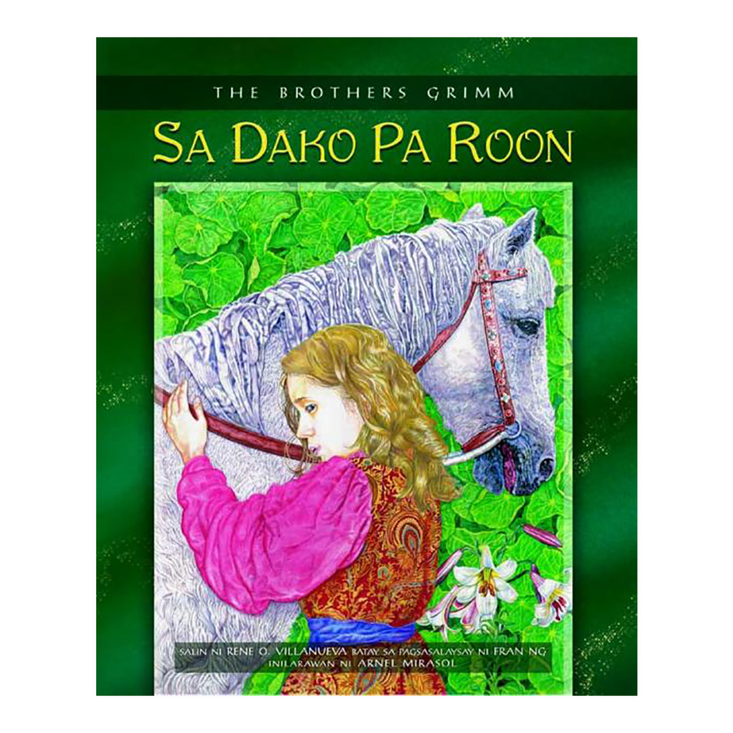 SA DAKO PA ROON, The Brothers Grimm Retold