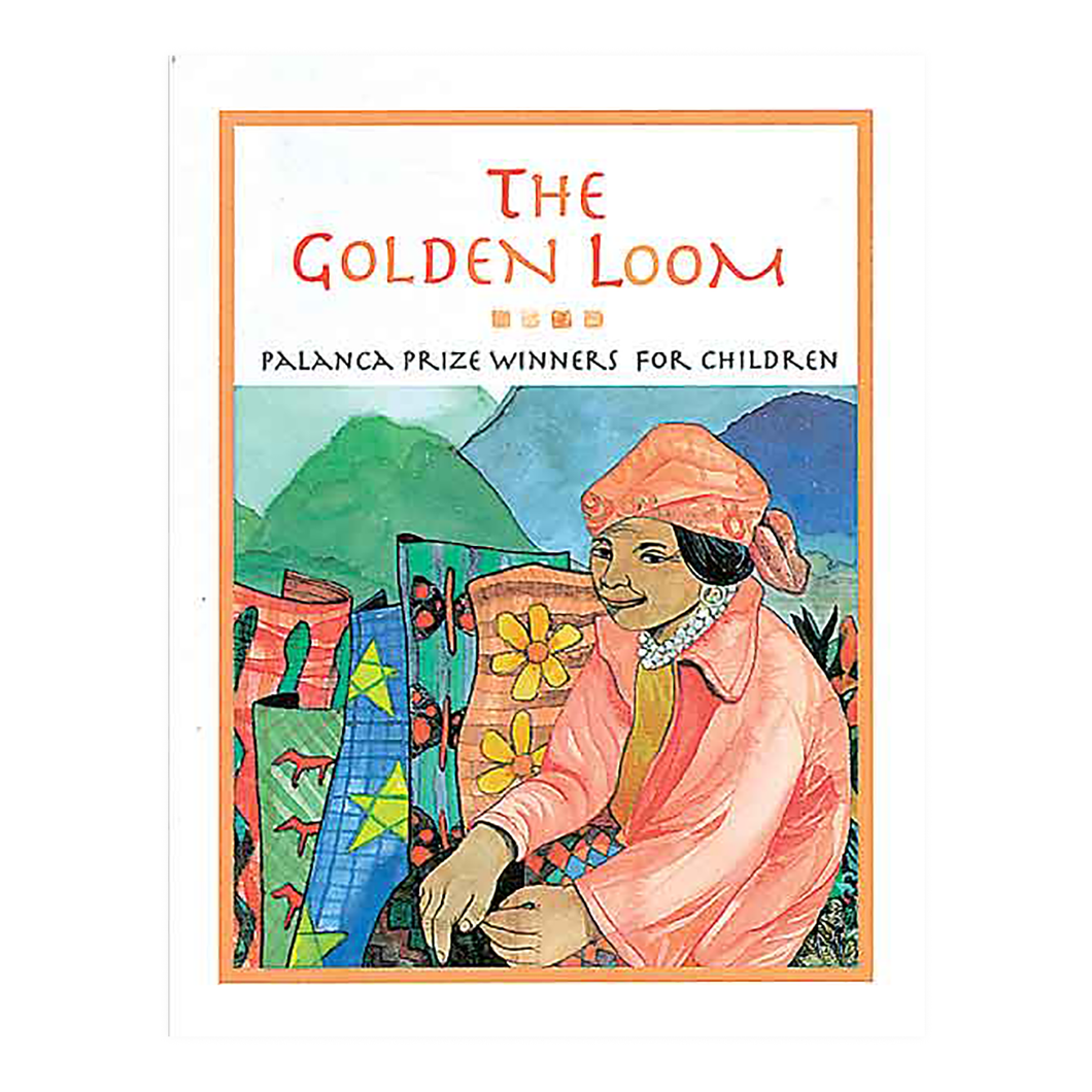 THE GOLDEN LOOM Palanca Prize Winners for Children