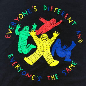 Everyone's Different and Everyone's the Same - Black T Shirt