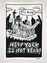 Load image into Gallery viewer, New York Is Not Dead - 13 x 19 inch Signed Print