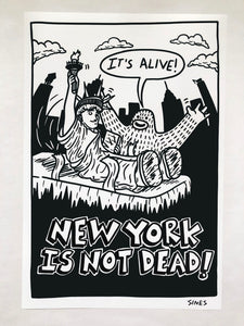 New York Is Not Dead - 13 x 19 inch Signed Print