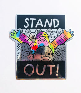 Stand Out! - Metallic Mirror Sticker