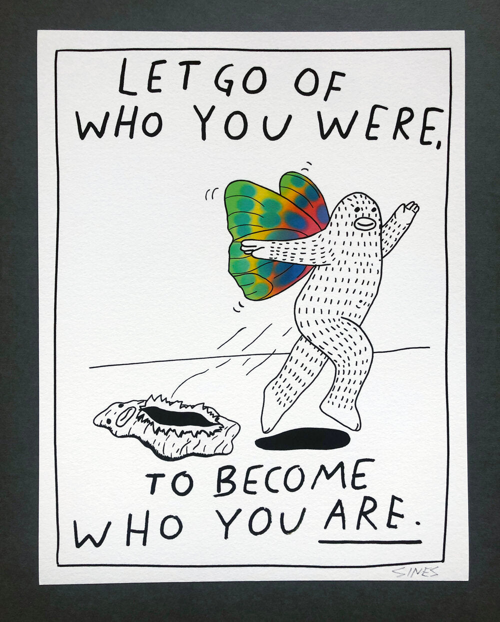 Let Go, To Become - 8.5 x 11 inch signed print