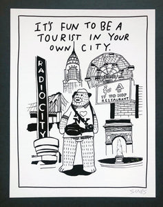 Fun Being A Tourist - 8.5 x 11 inch signed print