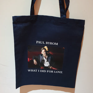 What I Did For Love Tote Bag