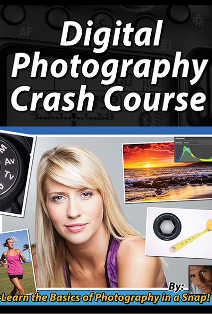 Digital Photography Crash Course