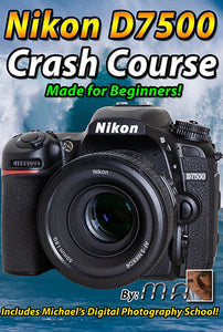 Nikon D7500 Crash Course Training Tutorial