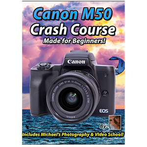Canon M50 Crash Course Training Tutorial