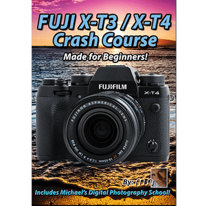 Fuji X-T3/X-T4 Crash Course