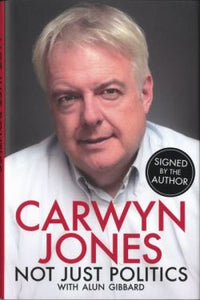 Carwyn Jones - Not Just Politics